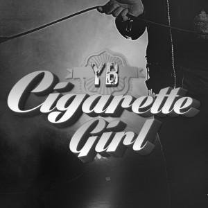 YB - Cigarette Girl [REC,MIX,MA]