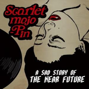 스칼렛 모조핀 - A sad story of the near future [REC,MIX,MA] Mixed by 김대성