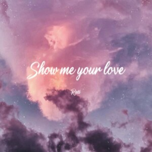 Rati - Show me your love [MIX,MA]Mixed by 최민성