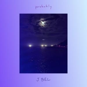 제이벨 (J BEL) - probably [REC,MIX,MA] Mixed by 김대성